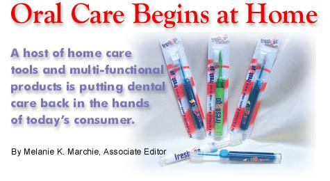 Oral Care Begins at Home