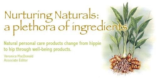 Nurturing Naturals: a plethora of ingredients